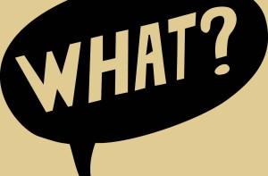What?! User-Kommentare können ganz schön nerven. Manchmal sind sie aber auch sehr wertvoll. (Foto: pixabay.com)
